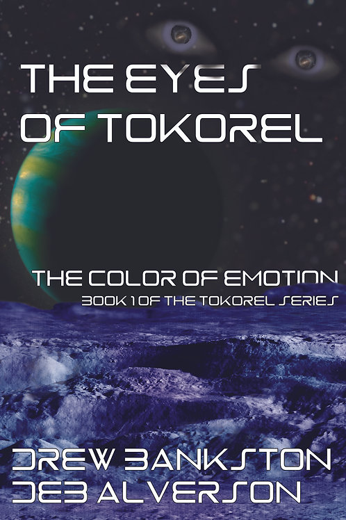 The Eyes of Tokorel: The Color of Emotion (Book 1)
