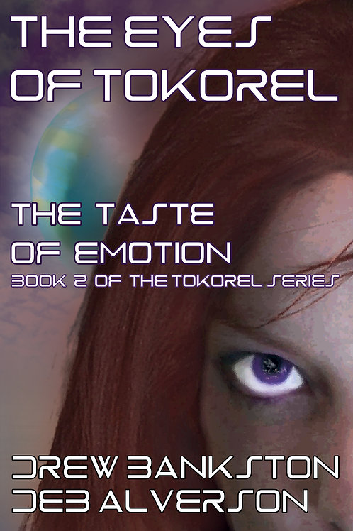 The Eyes of Tokorel: The Taste of Emotion (book 2)