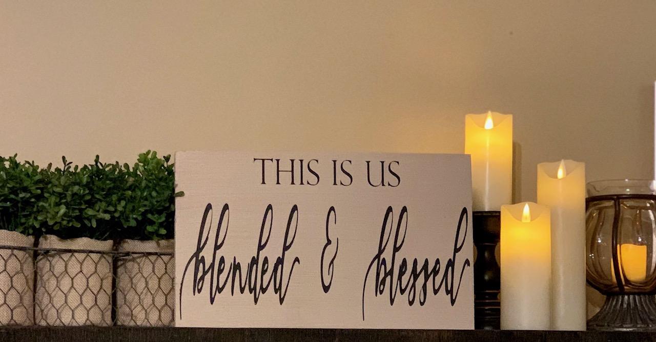 335 Blended & Blessed
