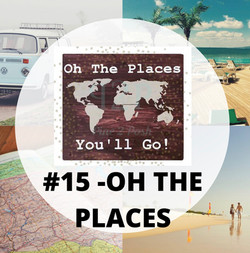 15 Oh The Places