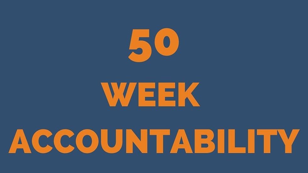 ACCOUNTABILITY 50 WEEKS
