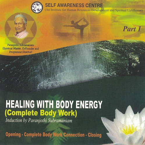 Healing With Body Energy (Part 1)