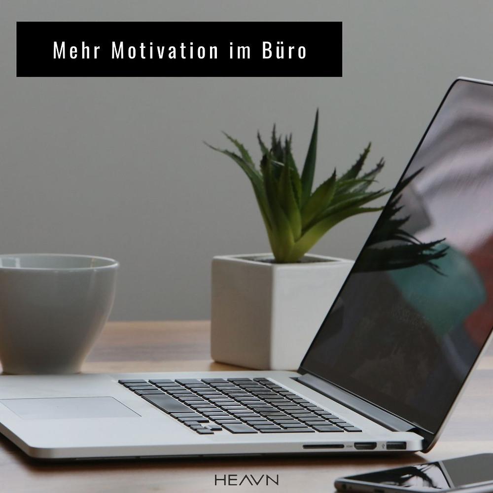 Büro Motivation