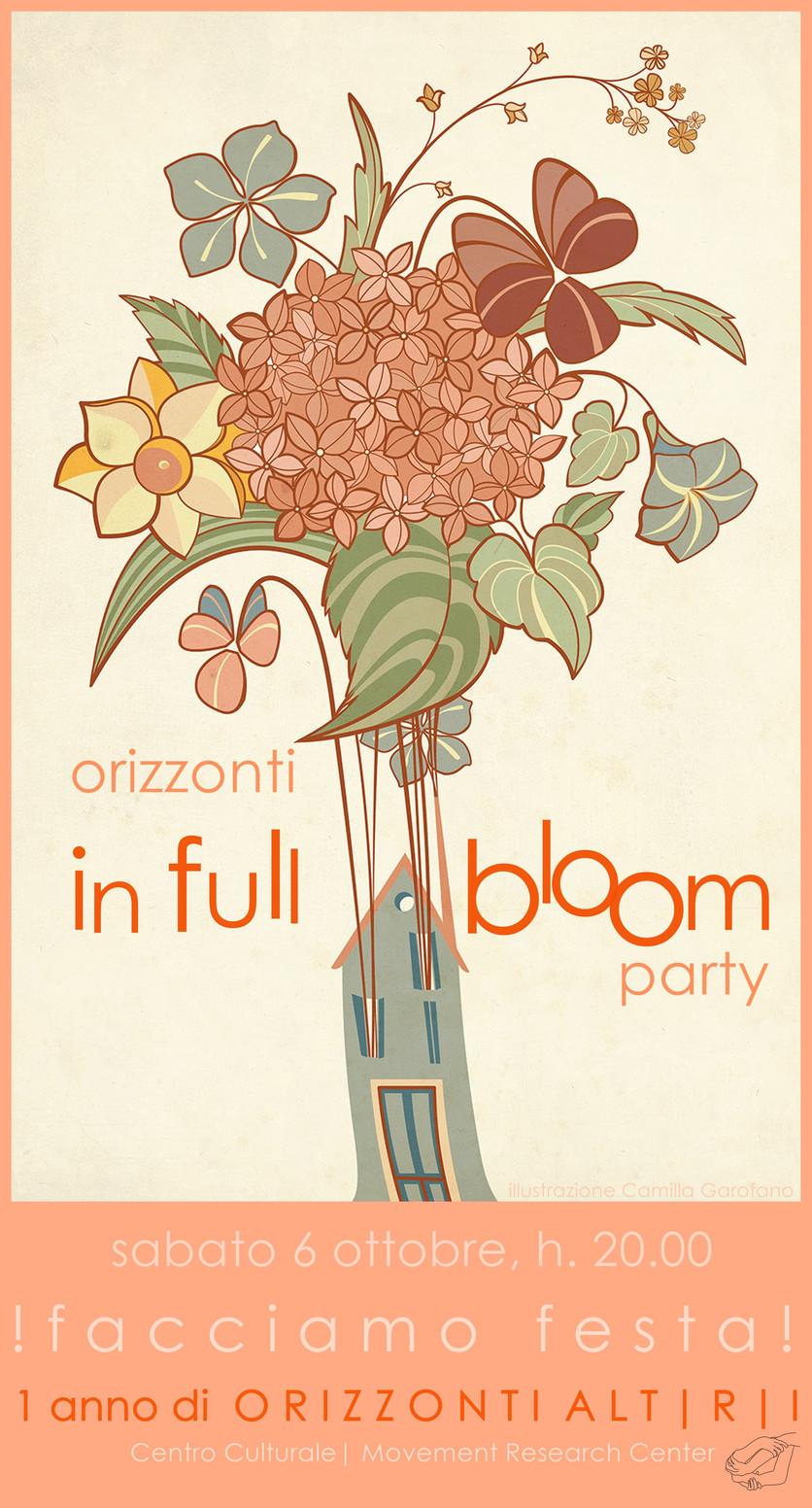 Orizzonti IN FULL BLOOM party | 1 anno di Orizzonti Altri