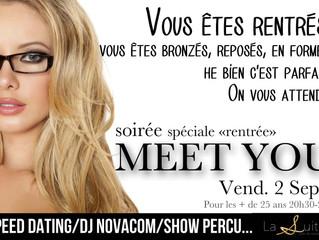 Soirée Meet You Vendredi 2 septembre