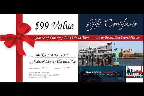 Statue of Liberty / Ellis Island Tour - $99 Gift Certificate