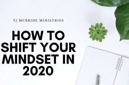 How to Shift Your Mindset in 2020