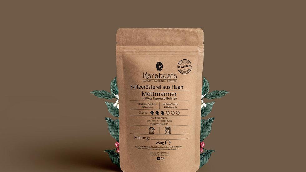 Espresso METTMANNER 80/20 Mischung Preis: 250g/6,90€ & 400g/9,90€