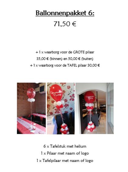 Ballonpakket 6 (met waarborg incl. TAFELPILAAR & BINNENPILAAR = 65,00 €)