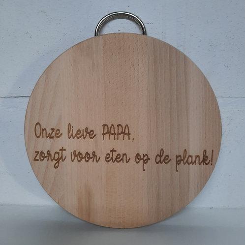 Tapasplank: Onze lieve PAPA zorgt voor eten op de plank!