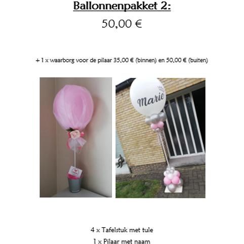 Ballonpakket 2 (met 1 x waarborg BINNENPILAAR van 35,00 €)