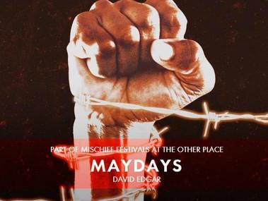 MAYDAYS BY DAVID EDGAR