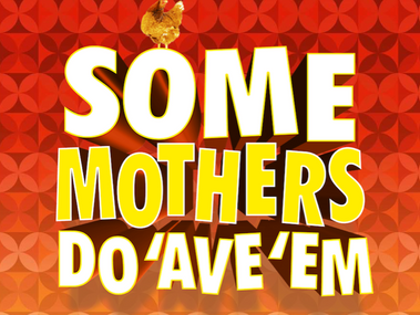 Some Mothers Do 'Ave 'Em to Embark on National Tour