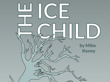 THE ICE CHILD BY MIKE KENNY