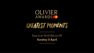 Olivier Awards: Greatest Moments