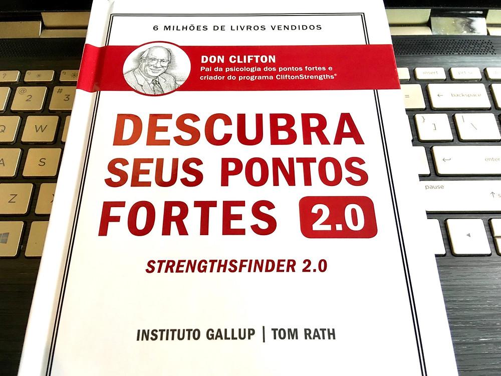 Como Responder O Teste Do Livro Descubra Seus Pontos Fortes 2 0
