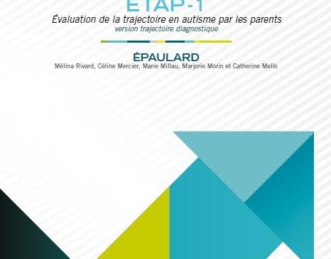 Questionnaire d'évaluation de la trajectoire en autisme par les parents ETAP-1