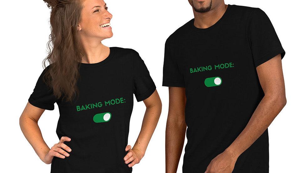 Unisex Baking Mode: On T-Shirt