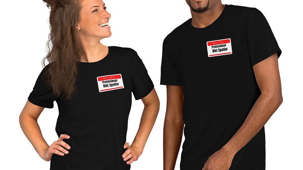 Unisex Pro. Diet Spolier T-Shirt
