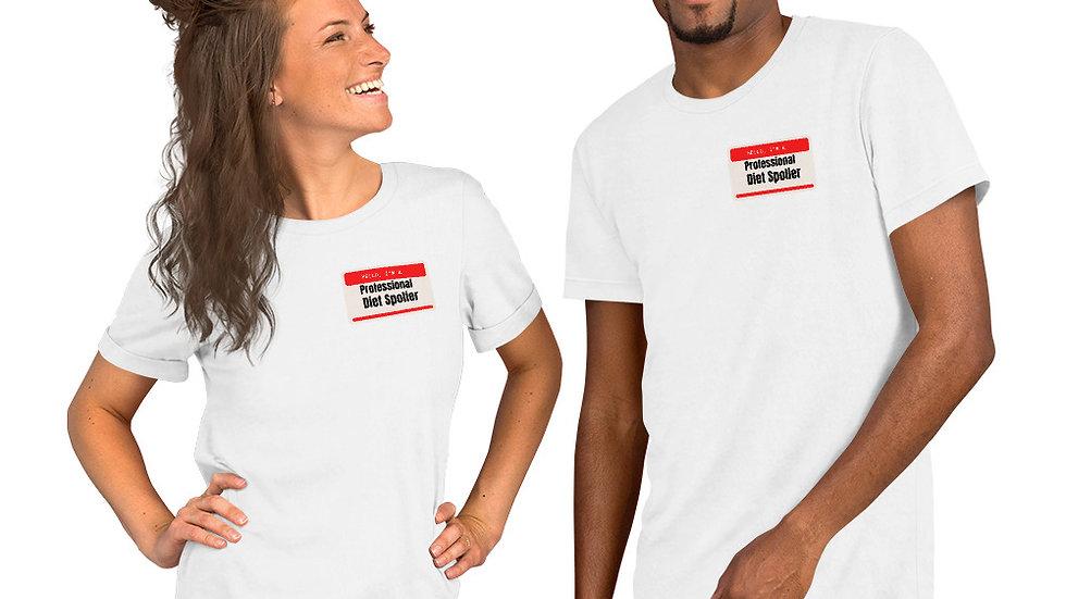 Unisex  Pro. diet spoiler T-Shirt