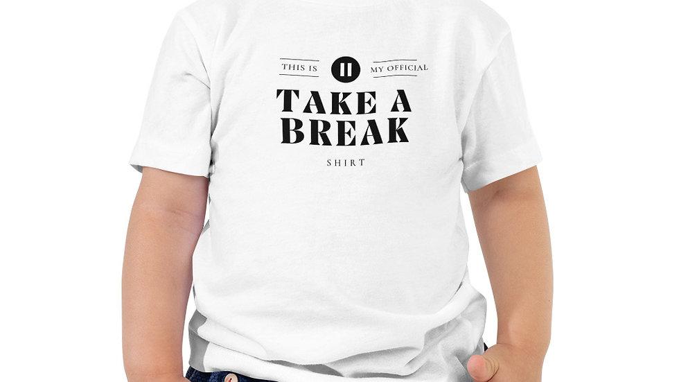 Toddler Take a break Tee