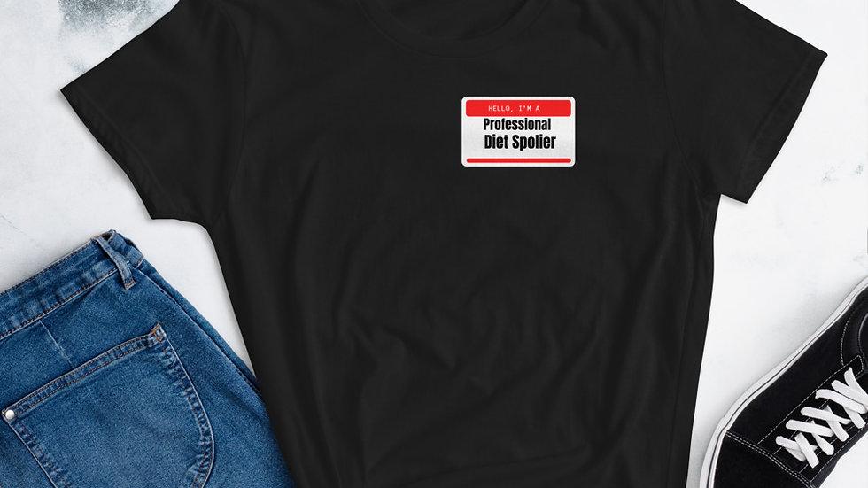 Women's Pro. diet spolier t-shirt