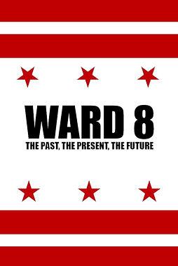WARD 8: THE PAST, THE PRESENT, THE FUTURE