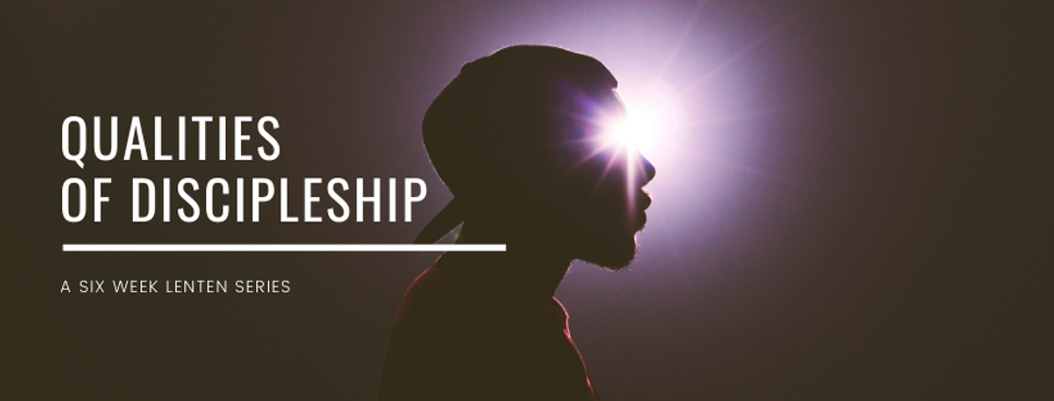 Qualities of Discipleship.png