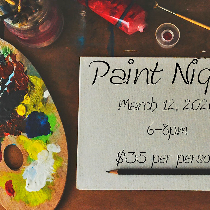 Paint Night March 12, 2020