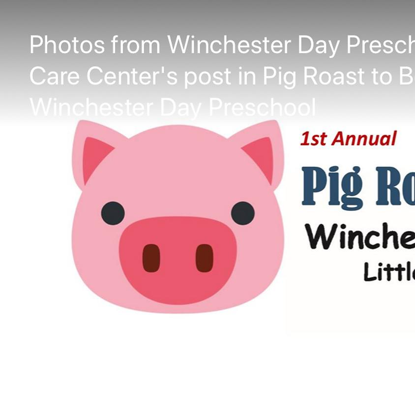 Winchester Day Preschool Benefit Pig Roast