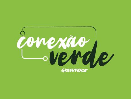Conexão Verde: nova plataforma de mobilização do Greenpeace Brasil