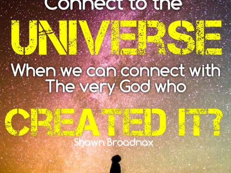 Why would we need to connect with the universe?