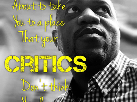 God's about to take you to a place where your critics don't think you deserve to be.