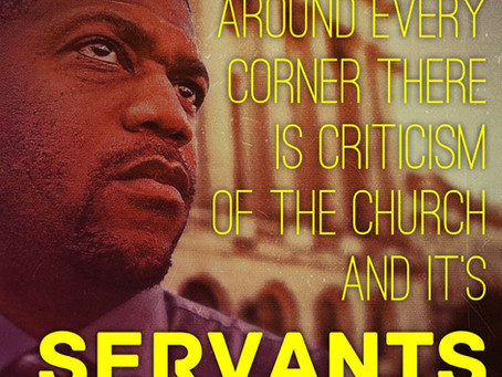 """Around every corner there is criticism of the """"church"""" or it's servants"""