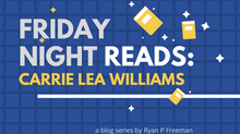 Friday Night Reads: Carrie Lea Williams