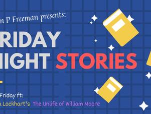 Friday Night Stories: Dana Lockhart's The Unlife of William Moore