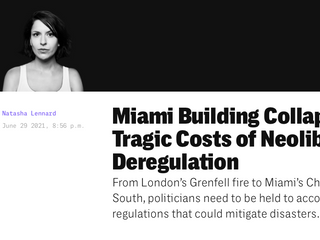 A Tragedy of Neoliberal Deregulation