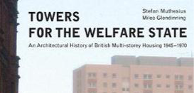Towers For The Welfare State