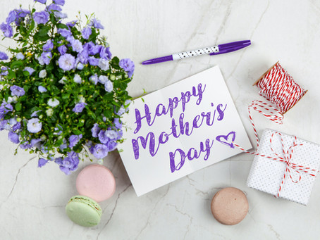 2020 MOTHER'S DAY