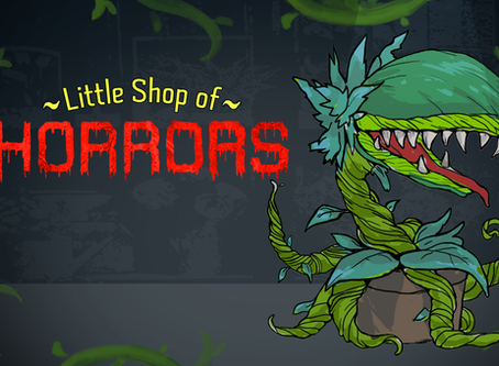 [Cancelled] Little Shop of Horrors