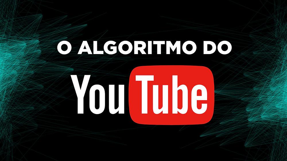 O algoritmo do YouTube