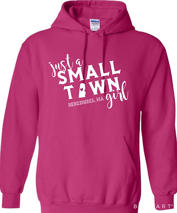 "Just a Small Town ""Berkshire"" Girl Hoodie"