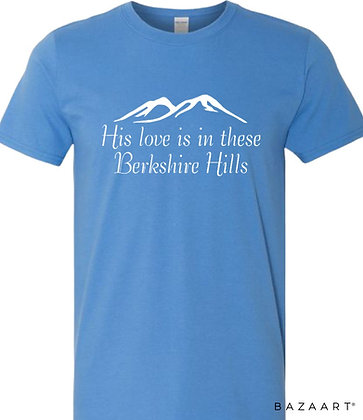 """His Love is in These Berkshire Hills"" Tee"