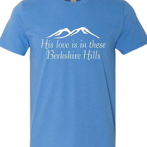 """""""His Love is in These Berkshire Hills"""" Tee"""