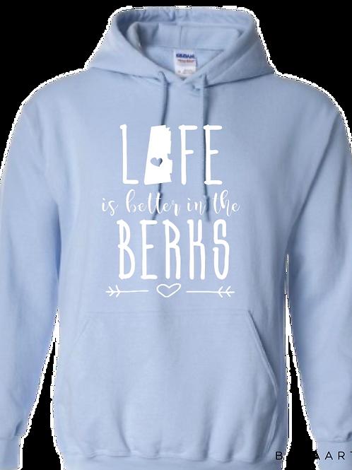 Life is Better in the Berks Hoodie