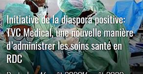 L'initiative TVC Medical mise en lumière par CongoPresse