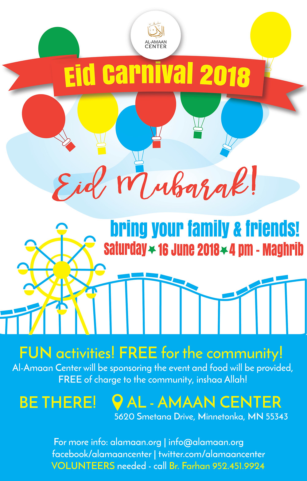Please come to our month-end celebration of Ramadan! Join us in our Eid Carnival, here at Al-Amaan Center! For directions, please click here.