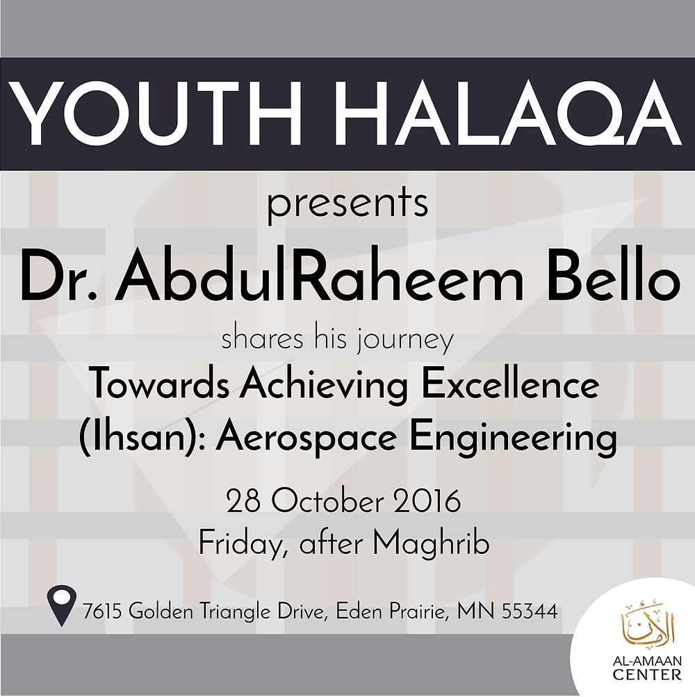 Join this special evening with Dr. AbdulRaheem Bello, for directions to Al-Amaan Center, click here.