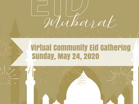 Virtual Eid Community Gathering Program from Al-Amaan Center.