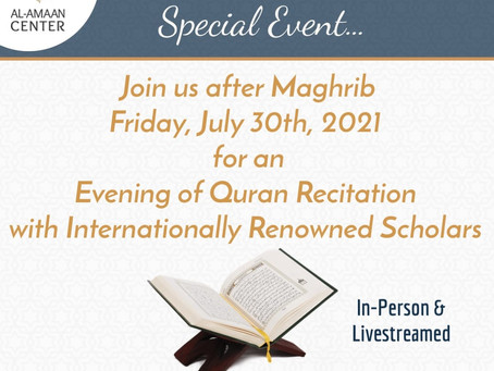 A Special Evening of Quran Recitation with Internationally Renowned Scholars